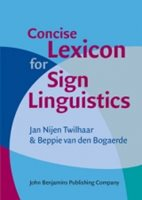 (13) Jan Nijen Twilhaar, Beppie van den Bogaerde: CONCISE LEXICON FOR SIGN LINGUISTICS